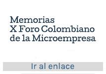 X Foro Colombiano de la Microempresa