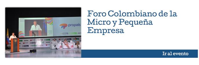 Foro Colombiano de la Micro y Pequeña Empresa